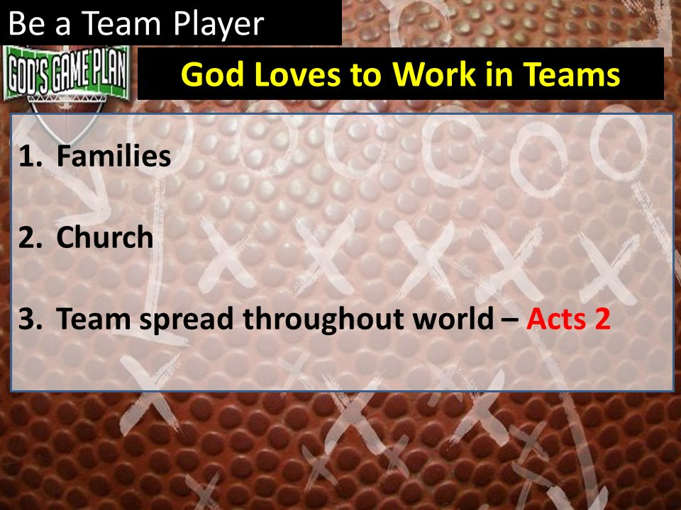 God Loves to Work in Teams