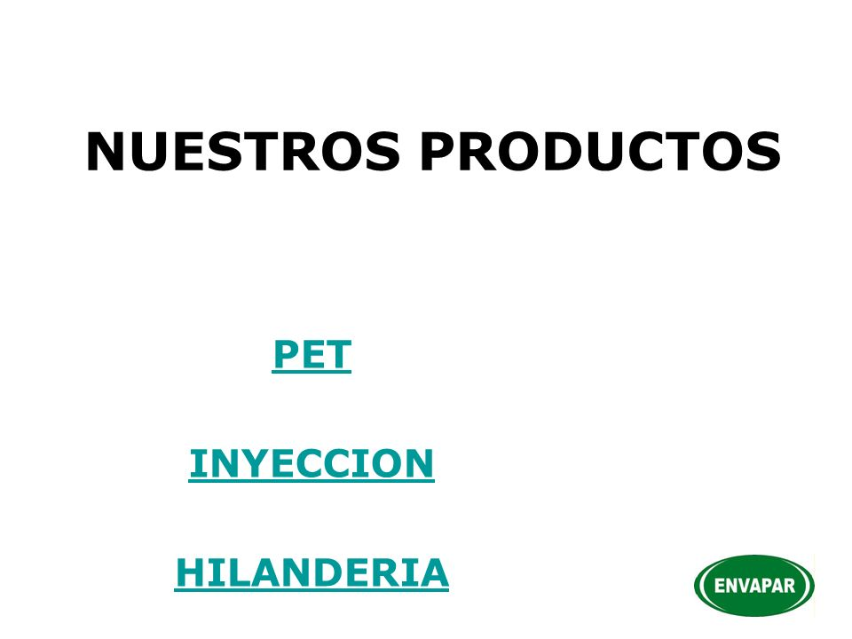 PET INYECCION HILANDERIA
