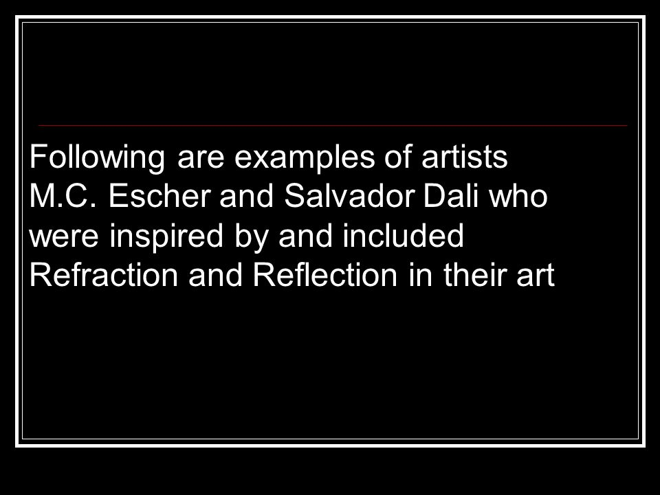 Following are examples of artists