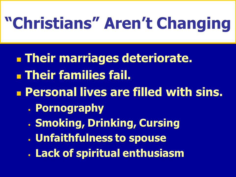Christians Aren't Changing