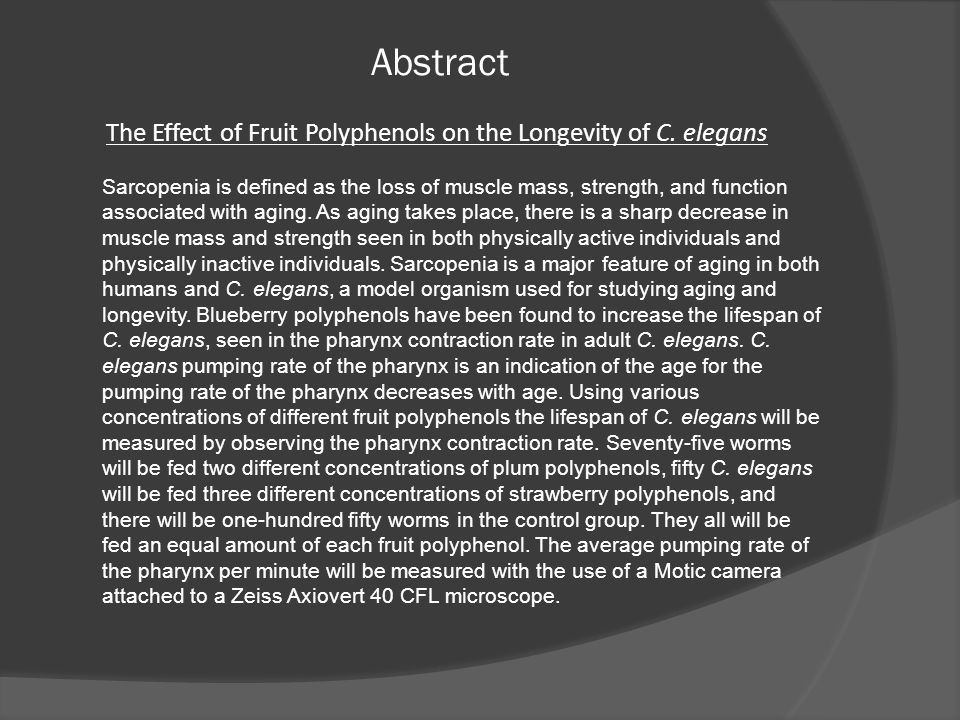 Abstract The Effect of Fruit Polyphenols on the Longevity of C. elegans.