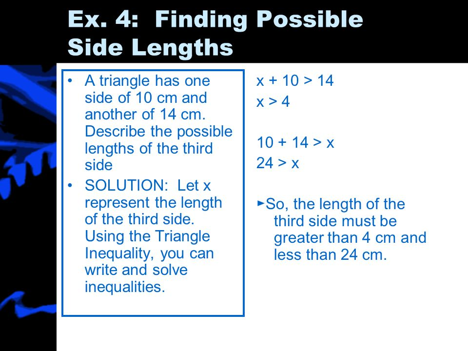 Ex. 4: Finding Possible Side Lengths