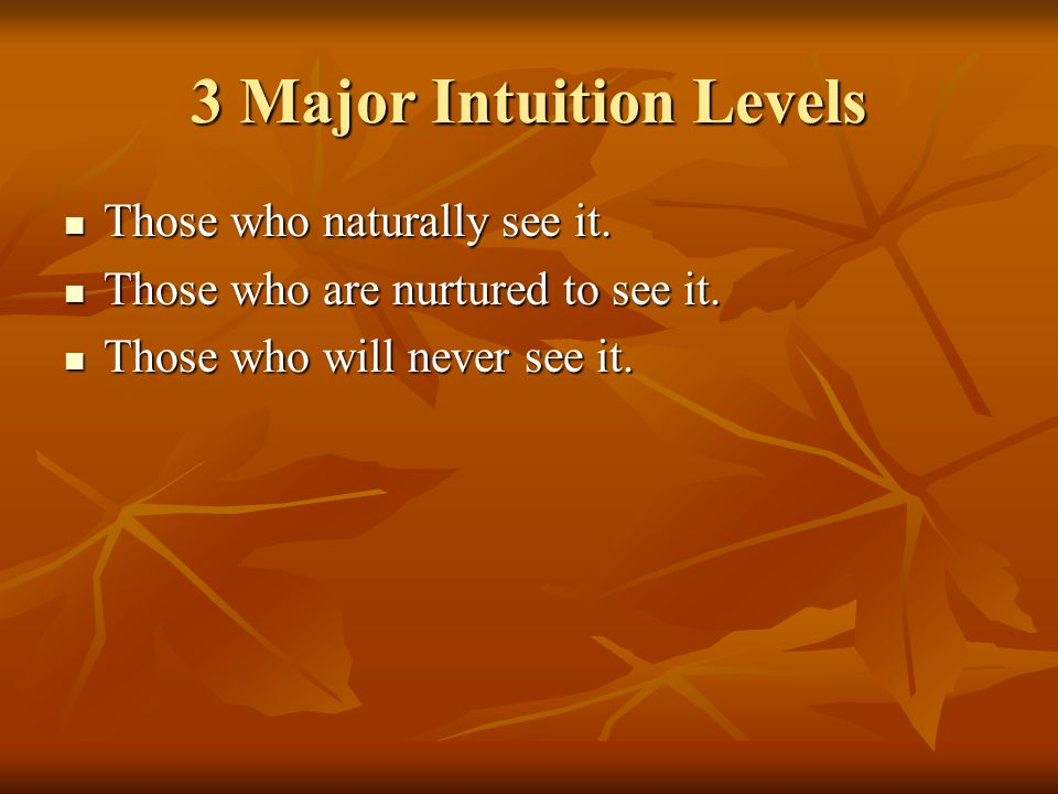 3 Major Intuition Levels