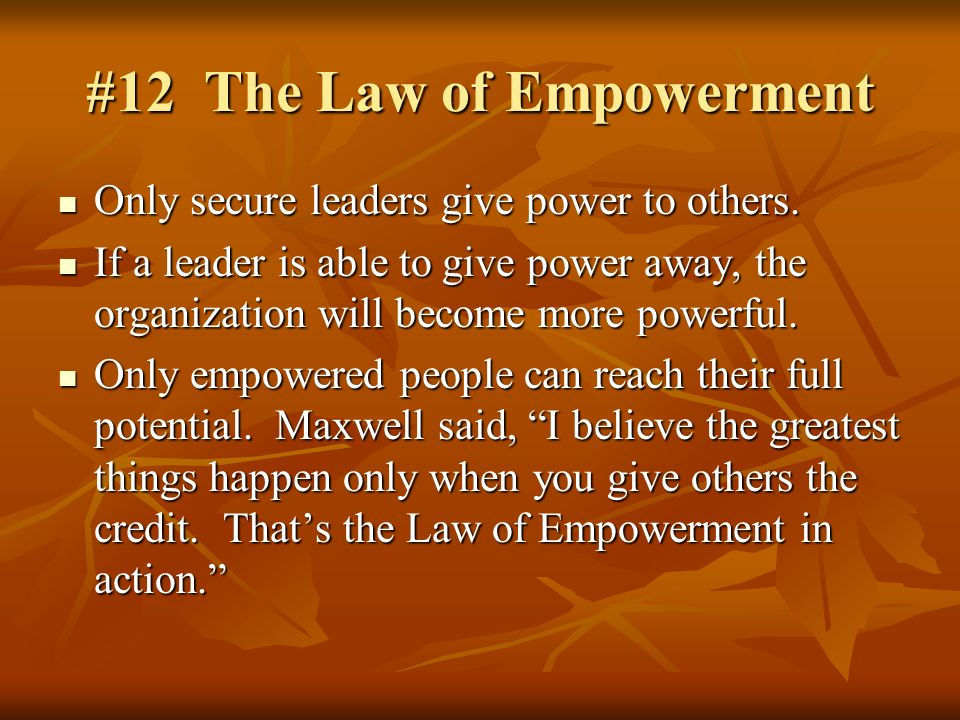 #12 The Law of Empowerment