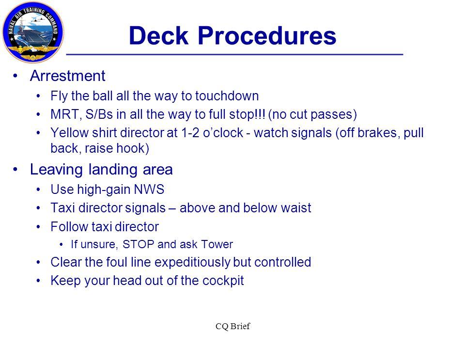 Deck Procedures Arrestment Leaving landing area