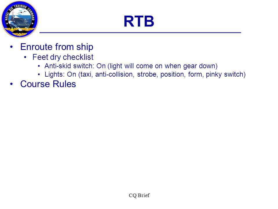 RTB Enroute from ship Course Rules Feet dry checklist