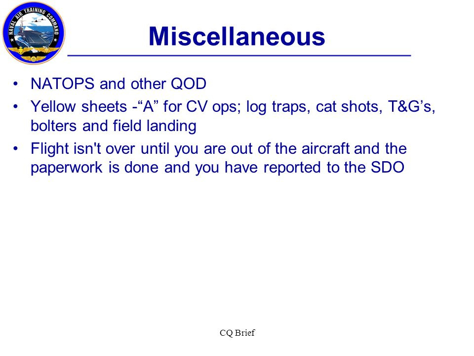 Miscellaneous NATOPS and other QOD