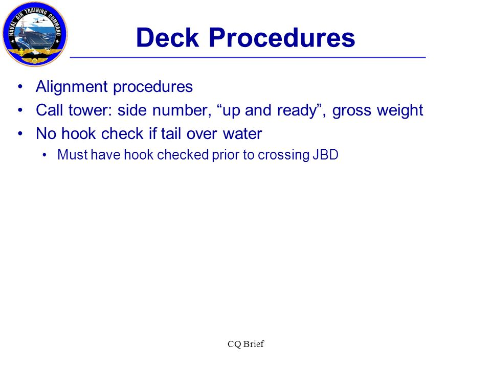 Deck Procedures Alignment procedures