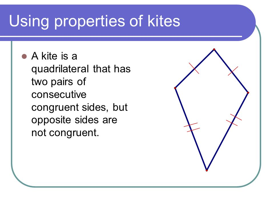 Using properties of kites