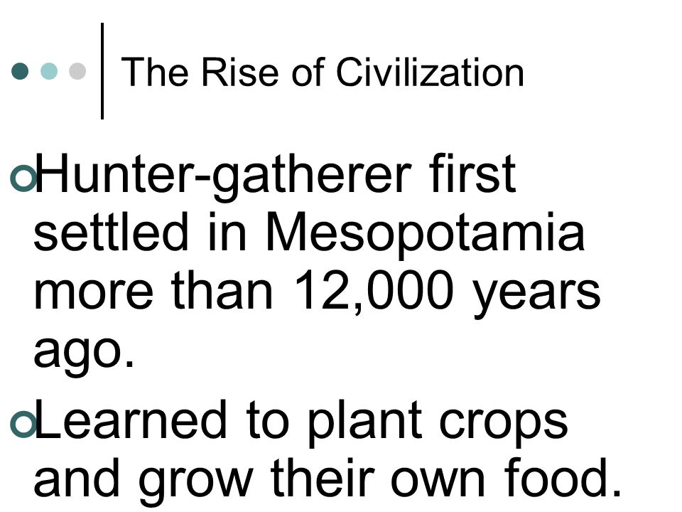 The Rise of Civilization