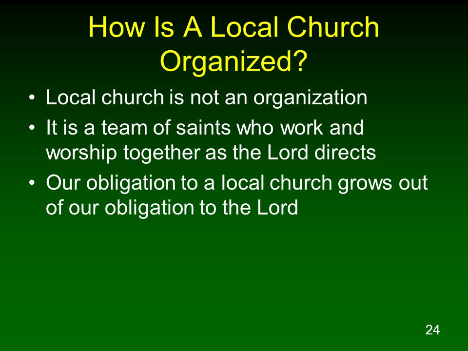 How Is A Local Church Organized