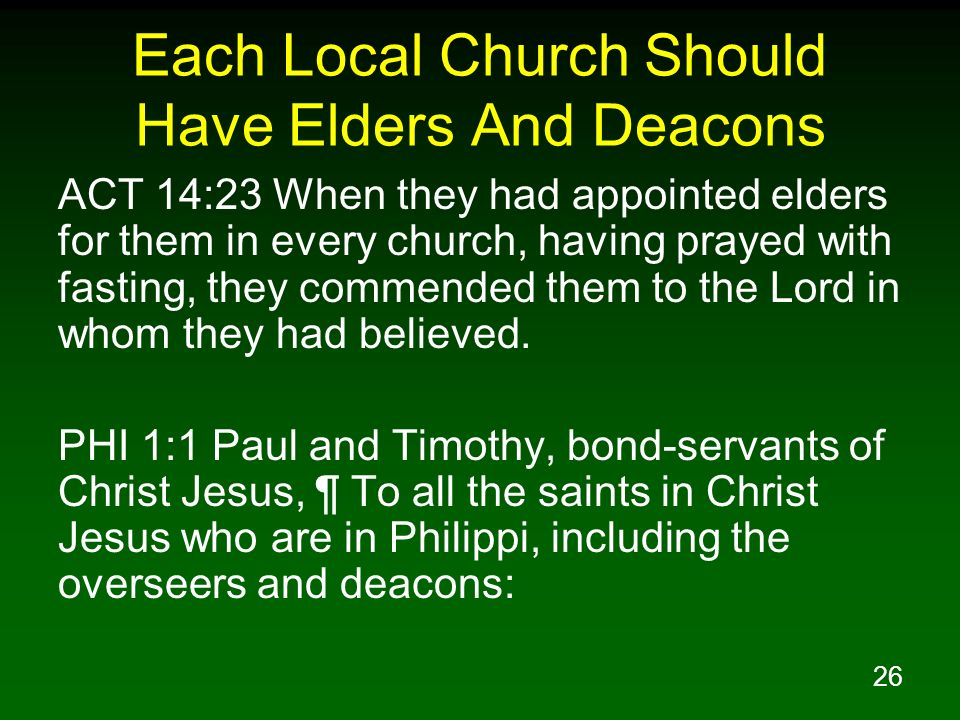 Each Local Church Should Have Elders And Deacons