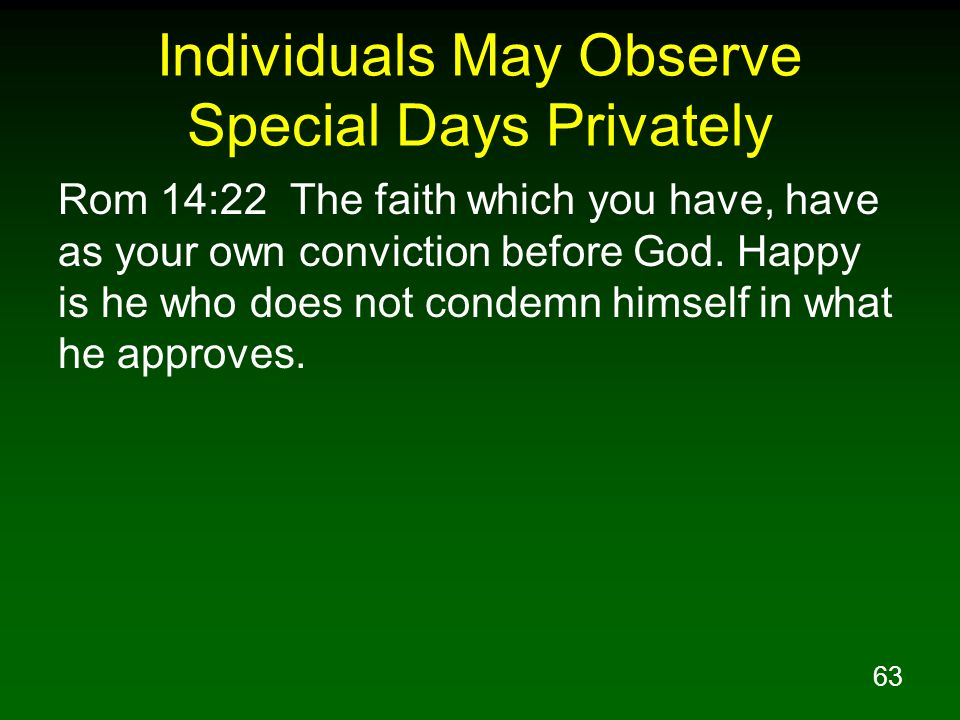 Individuals May Observe Special Days Privately