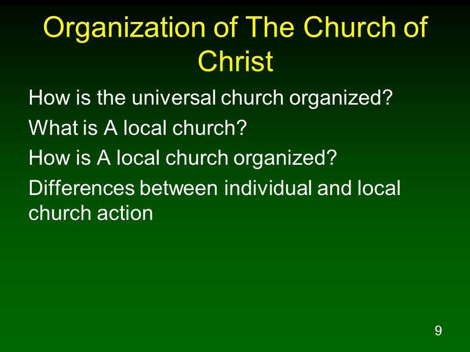 Organization of The Church of Christ