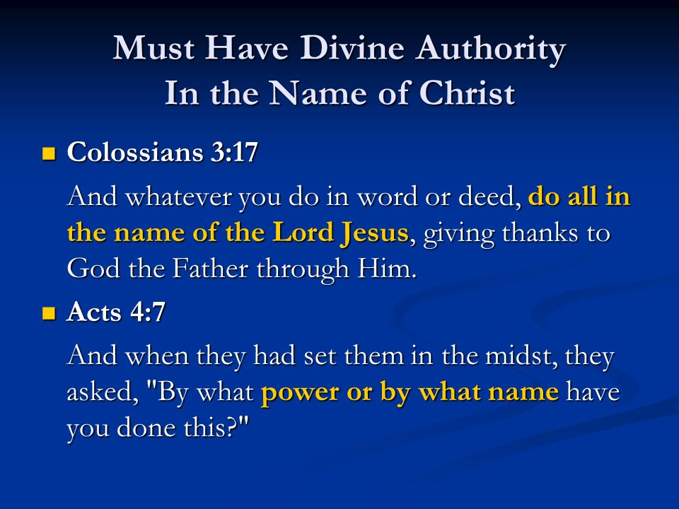 Must Have Divine Authority In the Name of Christ