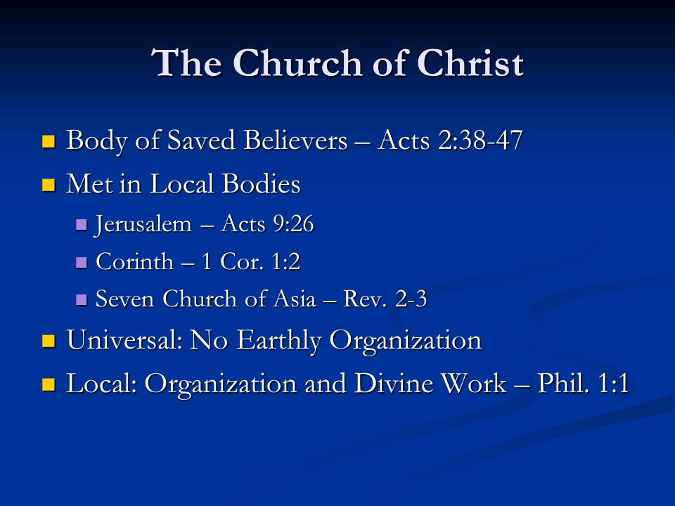 The Church of Christ Body of Saved Believers – Acts 2:38-47