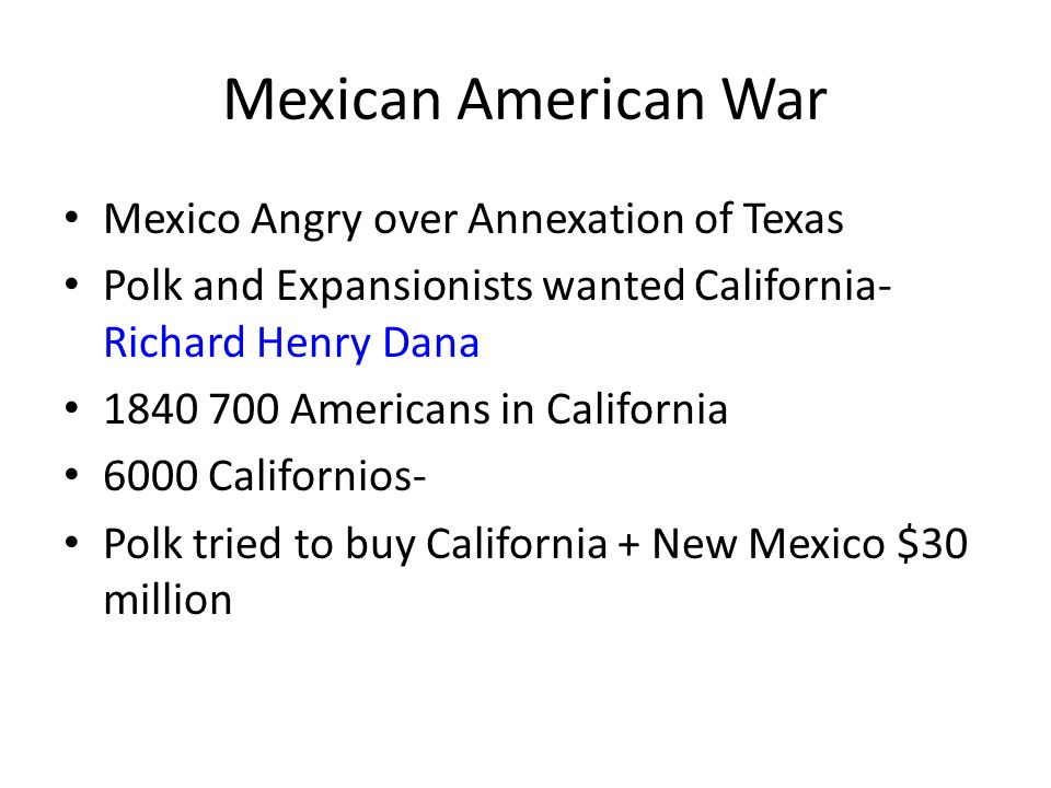 Mexican American War Mexico Angry over Annexation of Texas