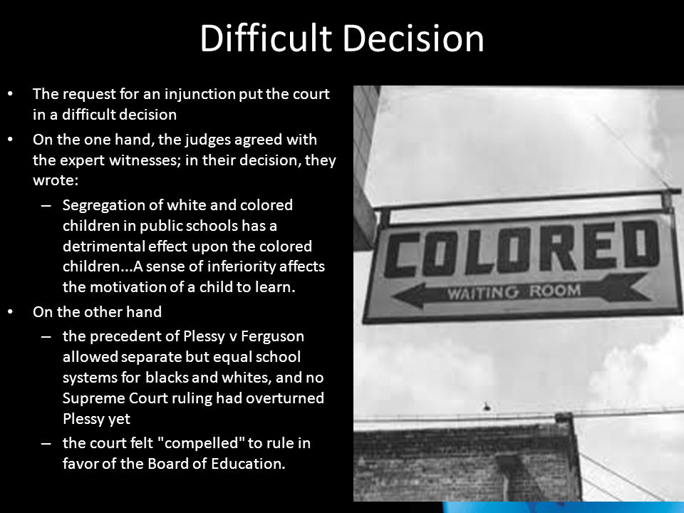 Difficult Decision The request for an injunction put the court in a difficult decision.
