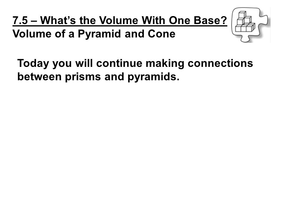 7.5 – What's the Volume With One Base