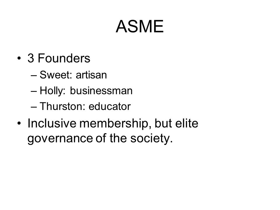 ASME 3 Founders. Sweet: artisan. Holly: businessman.