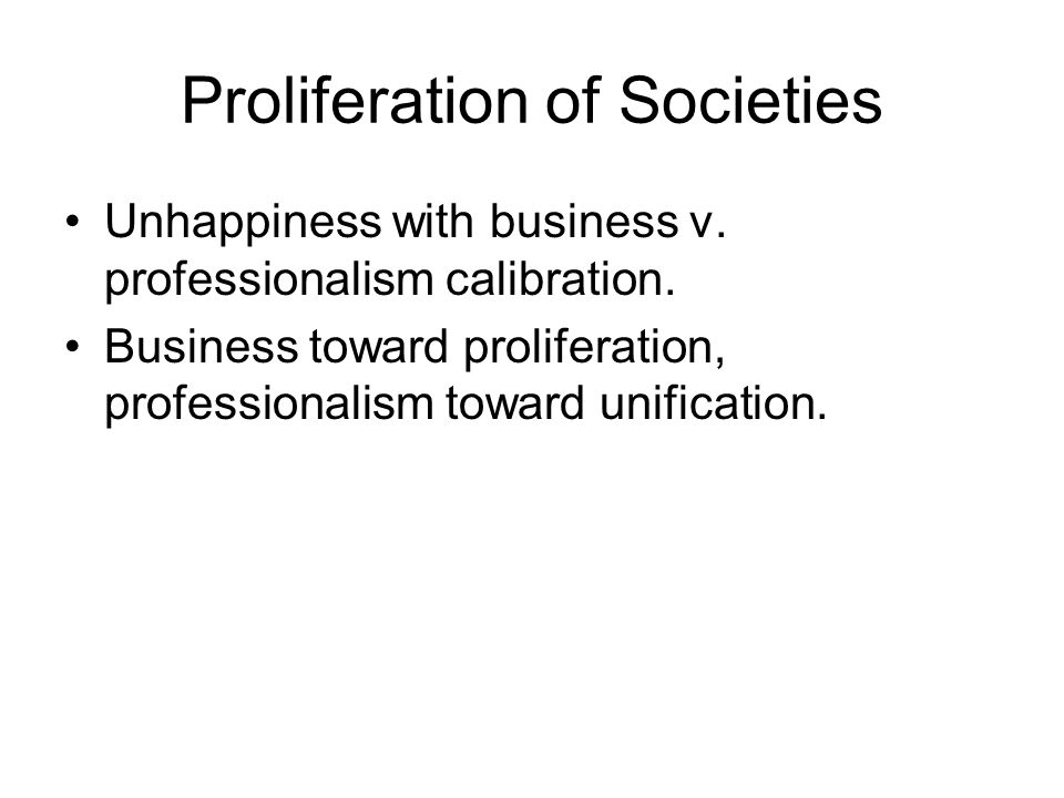Proliferation of Societies