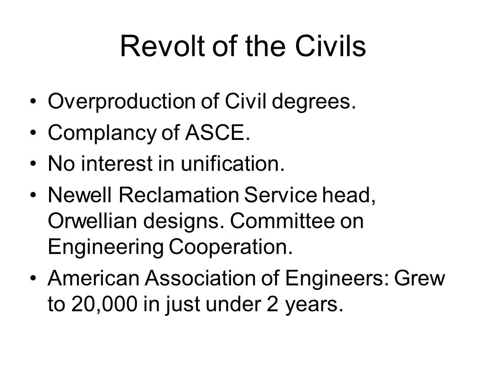 Revolt of the Civils Overproduction of Civil degrees.