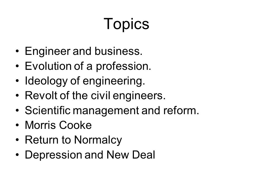 Topics Engineer and business. Evolution of a profession.