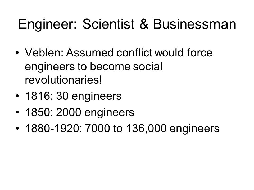 Engineer: Scientist & Businessman
