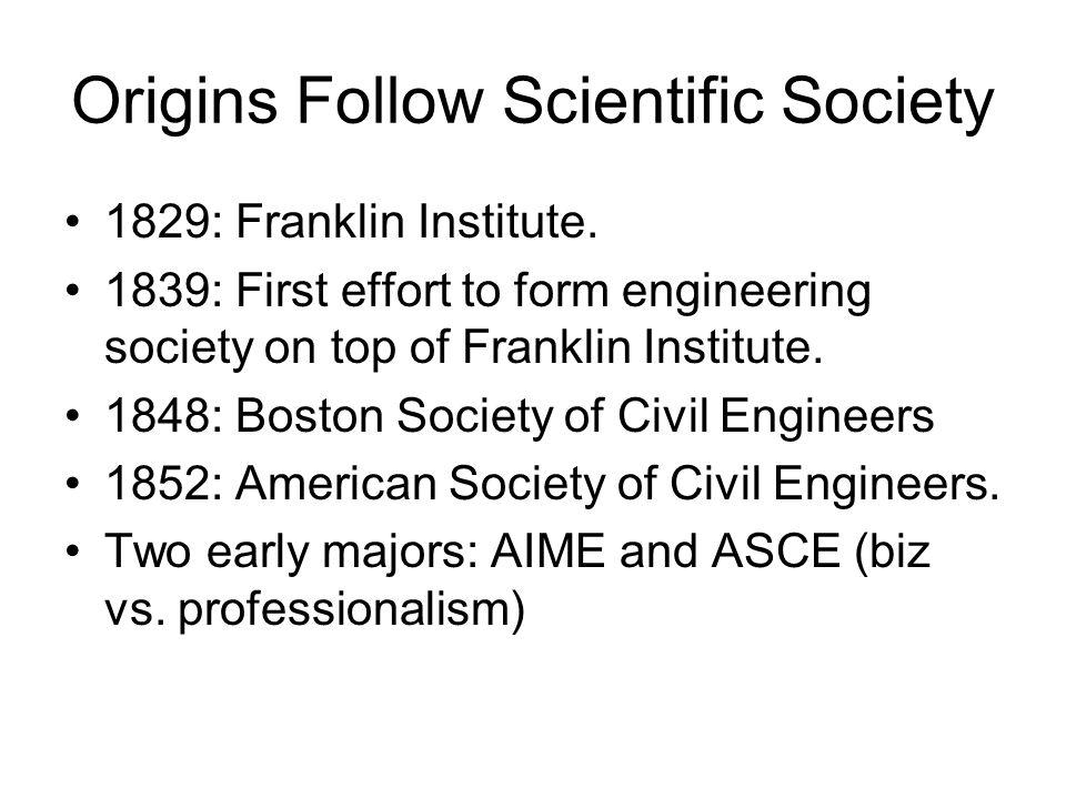 Origins Follow Scientific Society