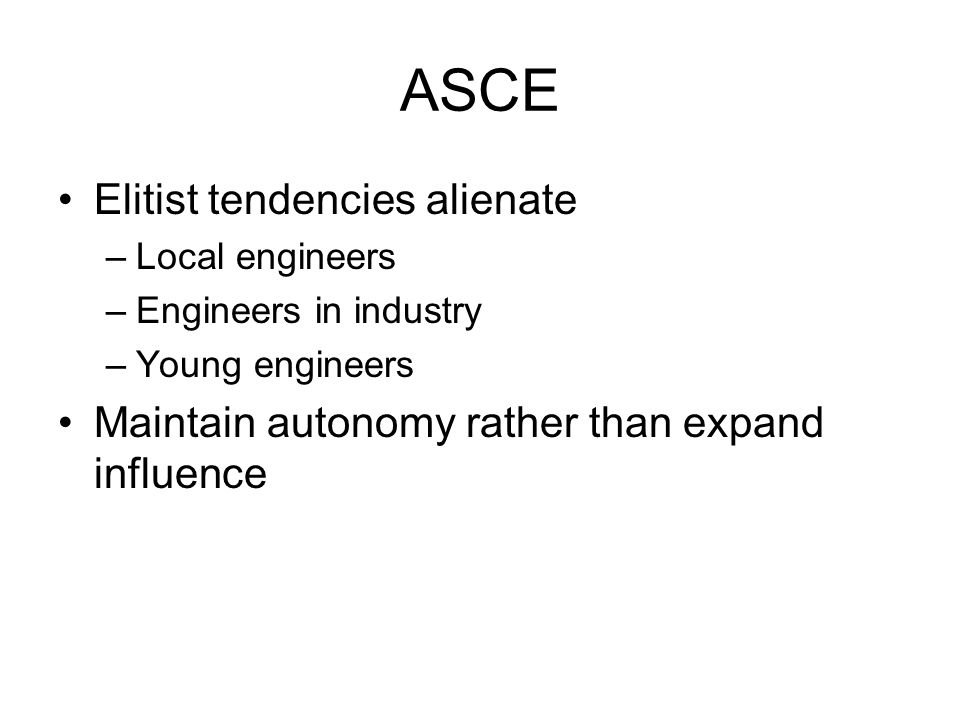 ASCE Elitist tendencies alienate