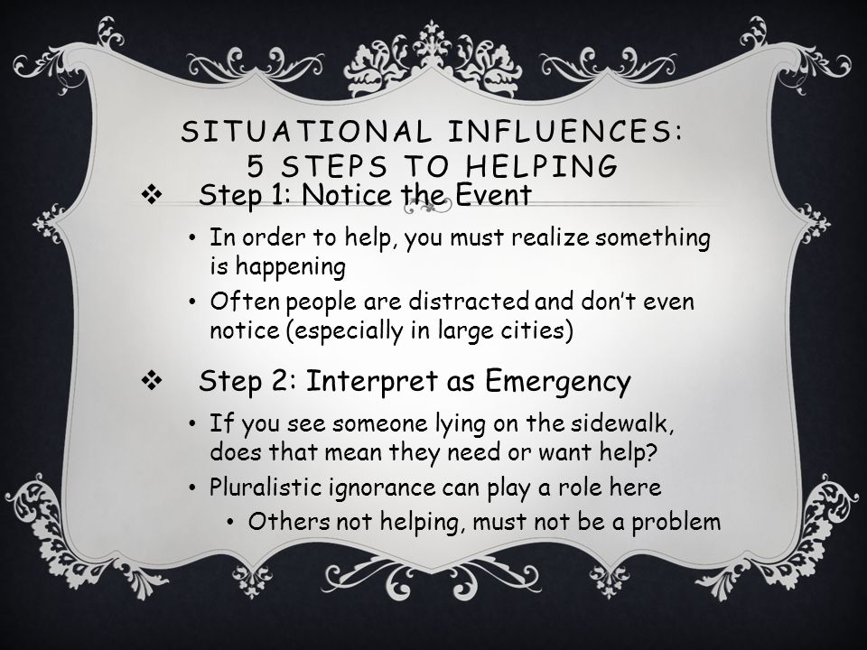 Situational Influences: 5 Steps to Helping