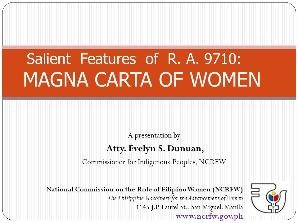 Salient Features of R. A. 9710: MAGNA CARTA OF WOMEN
