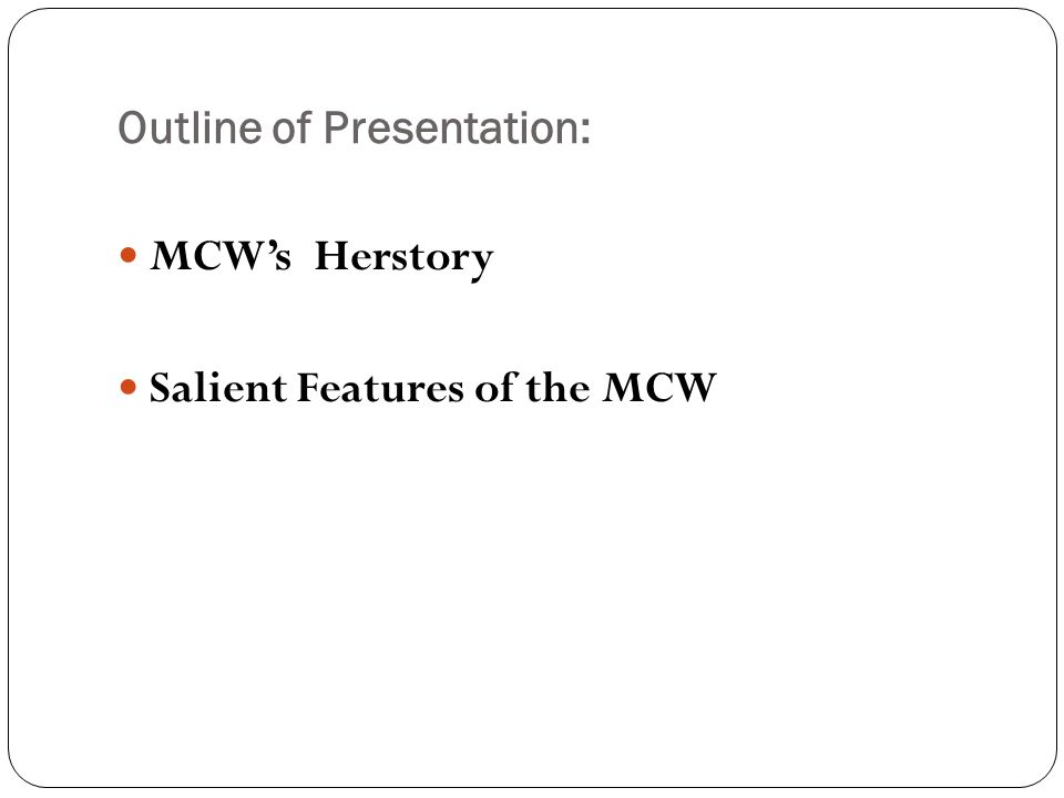 Outline of Presentation: