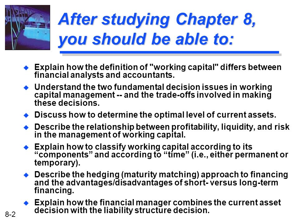 After studying Chapter 8, you should be able to: