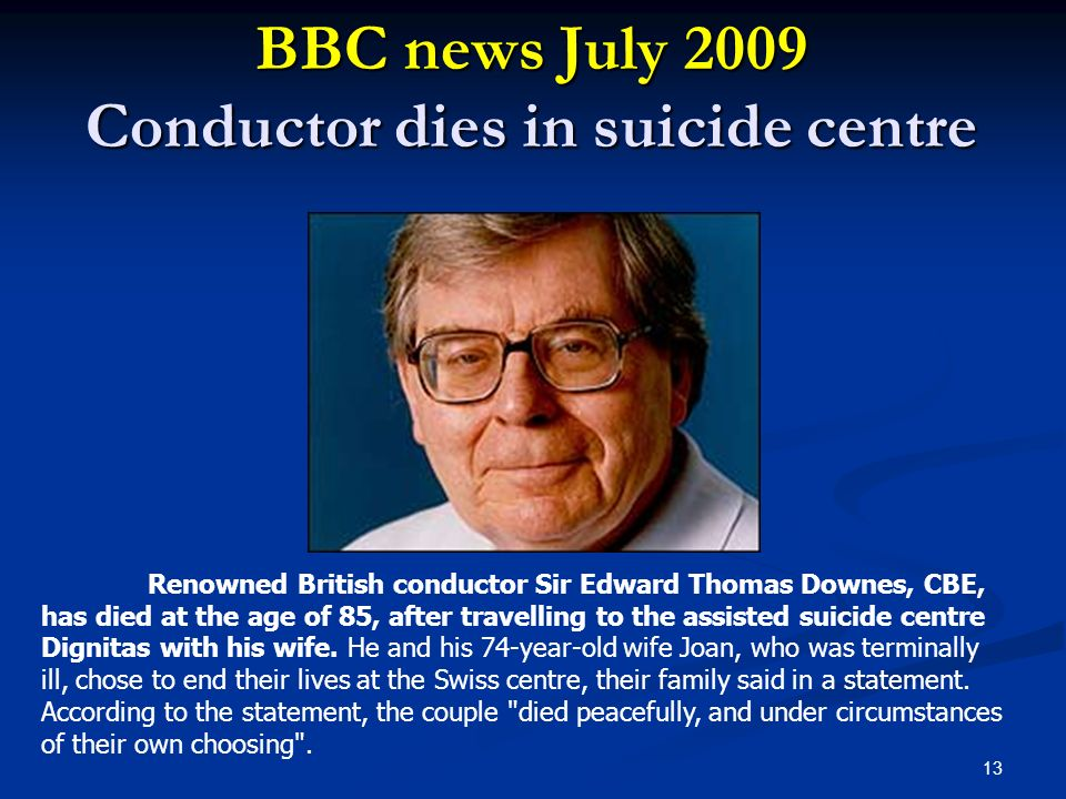 BBC news July 2009 Conductor dies in suicide centre