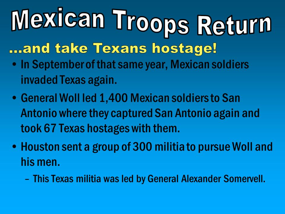 ...and take Texans hostage!