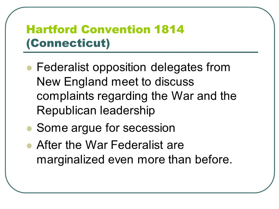 Hartford Convention 1814 (Connecticut)