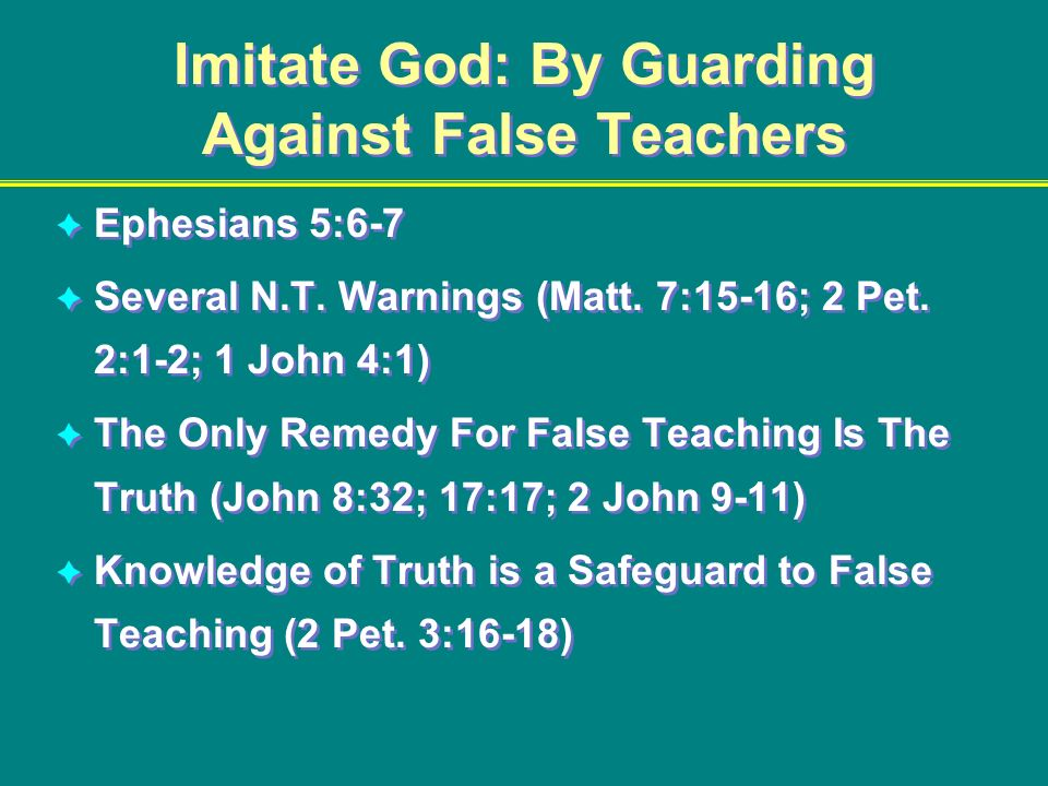 Imitate God: By Guarding Against False Teachers