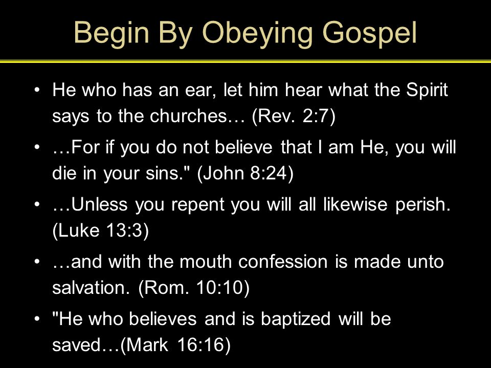 Begin By Obeying Gospel