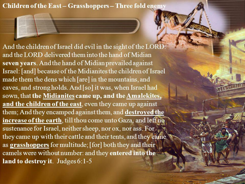 Children of the East – Grasshoppers – Three fold enemy