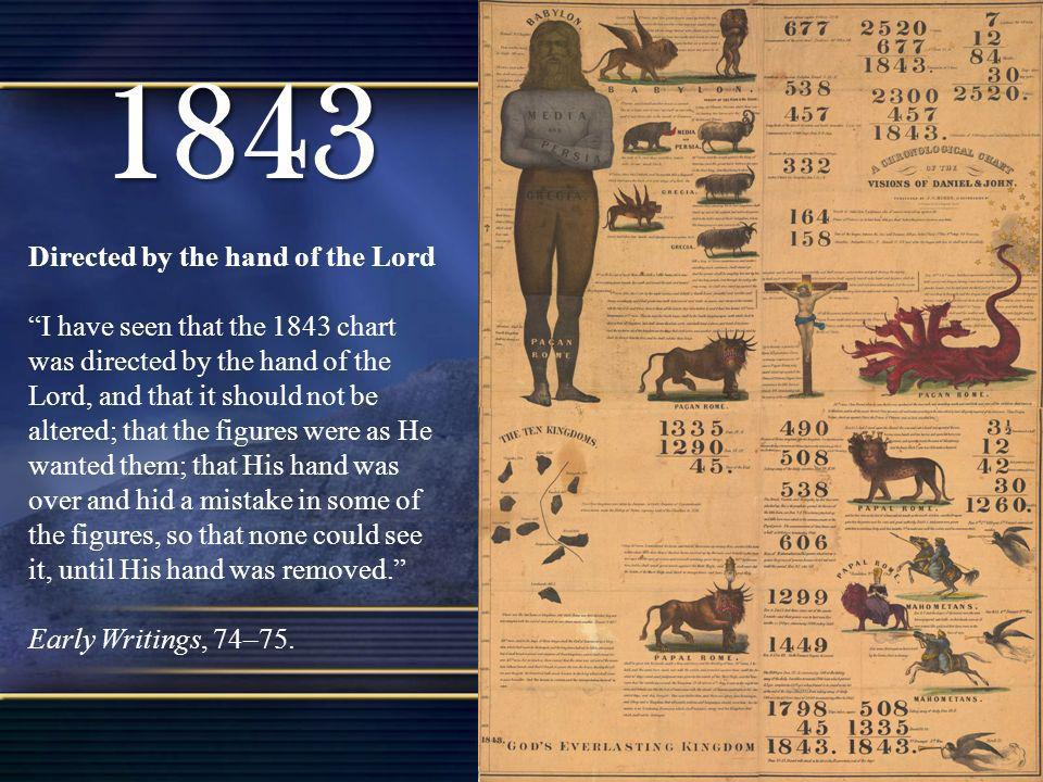 1843 Directed by the hand of the Lord
