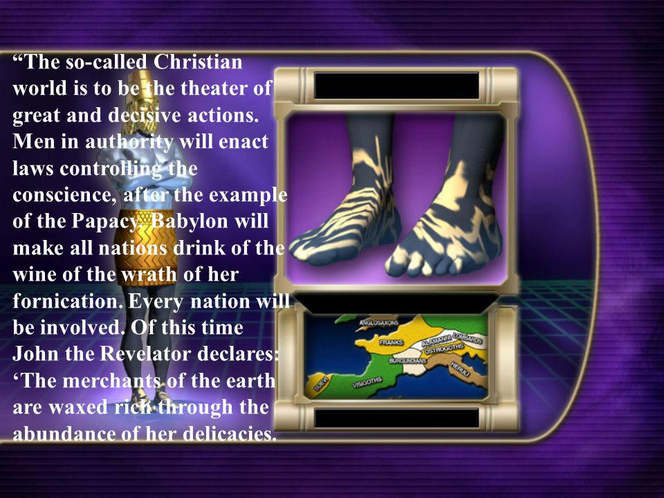 The so-called Christian world is to be the theater of great and decisive actions.