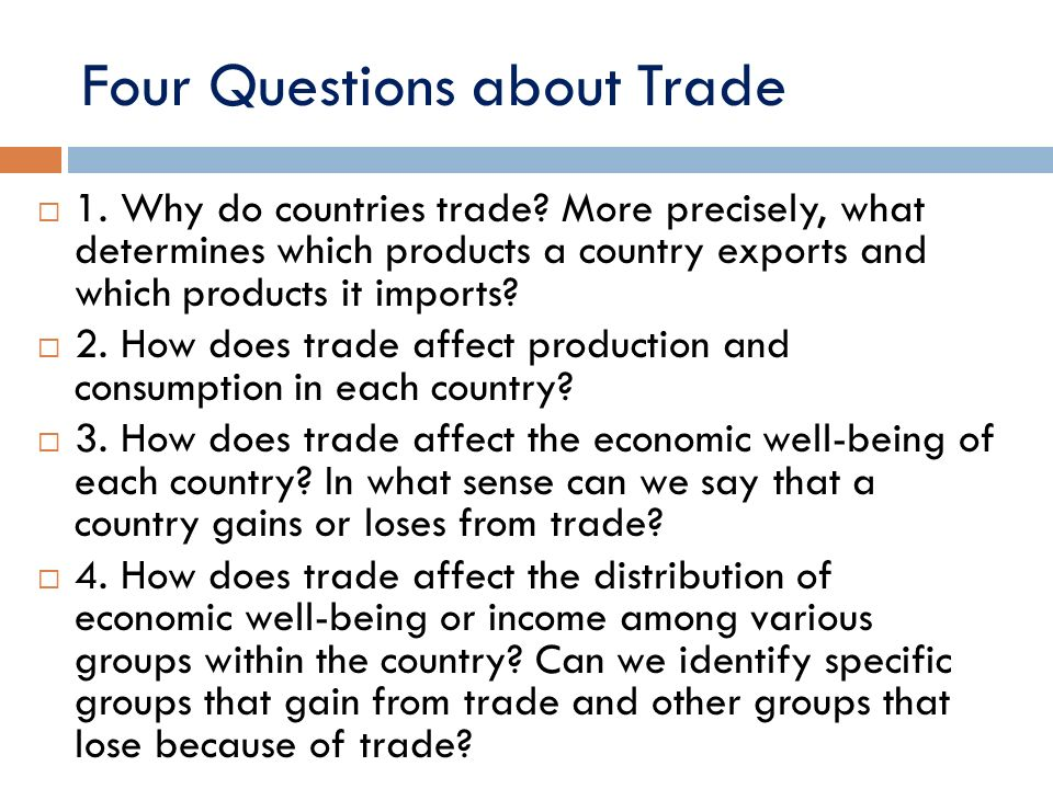 Four Questions about Trade