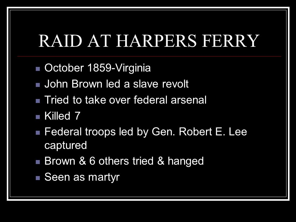 RAID AT HARPERS FERRY October 1859-Virginia