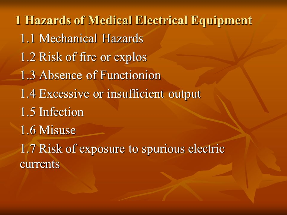 1 Hazards of Medical Electrical Equipment