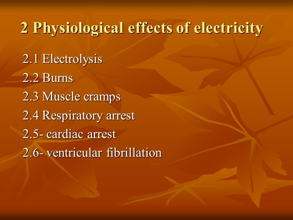 2 Physiological effects of electricity