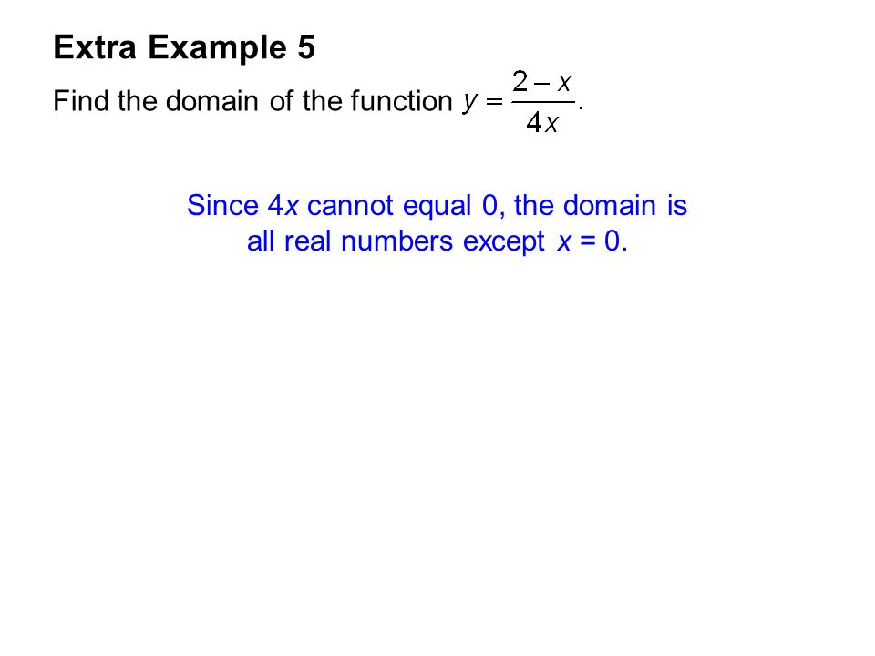 Since 4x cannot equal 0, the domain is all real numbers except x = 0.