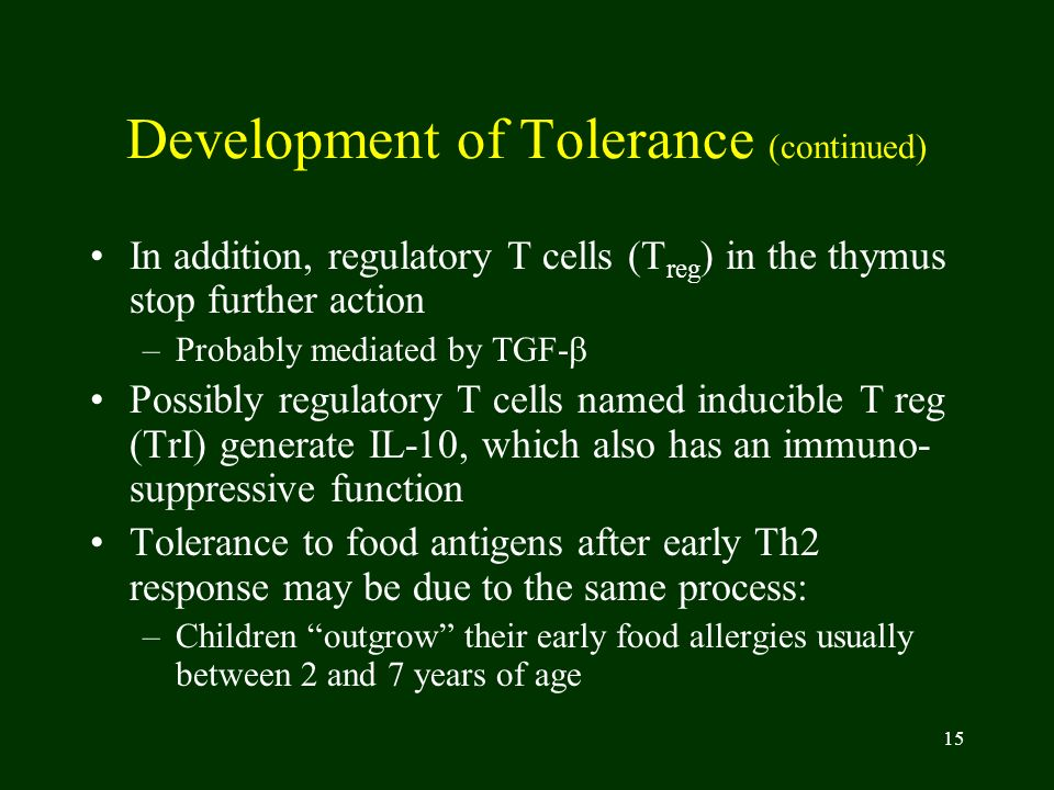 Development of Tolerance (continued)