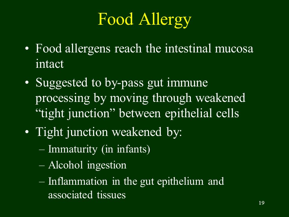 Food Allergy Food allergens reach the intestinal mucosa intact