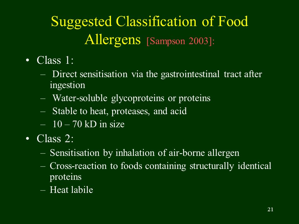 Suggested Classification of Food Allergens [Sampson 2003]: